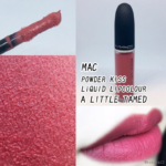 【MAC】ア リトル テームドでピンクメイク!パウダー キス リキッド リップカラー